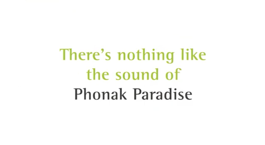 Welcome to Phonak Paradise